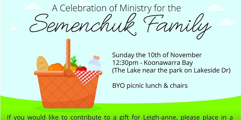 Celebration of Ministry of the Semenchuk Family