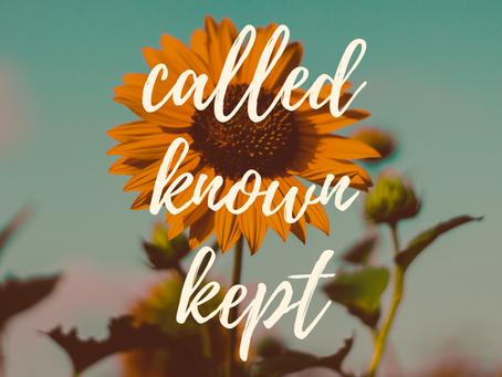 Called, Loved, Kept