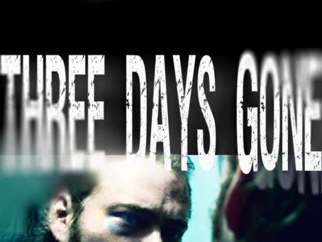 Three Days Gone: Based on the Life of Lucas Snow - Directed by Scott McCullough