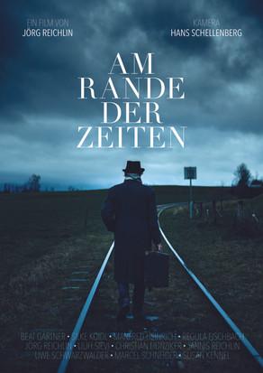 Am Rande der Zeiten - Directed by Jörg Reichlin