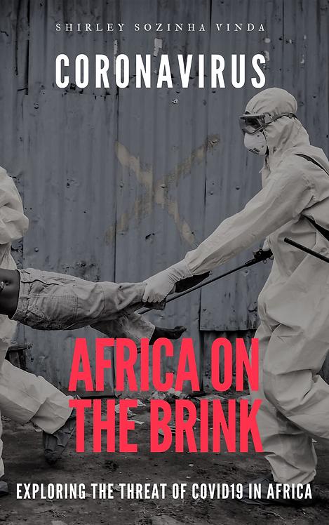 Coronavirus: Africa On The Brink