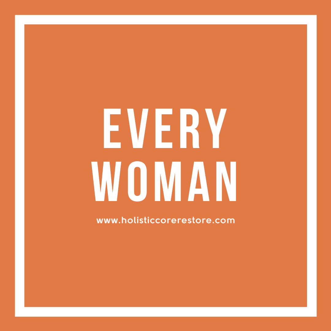 Holistic Core Restore ® Everywoman