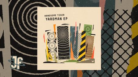 Handsome Tiger - Yardman EP