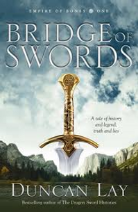 Bfridge Of Swords by Duncan Lay