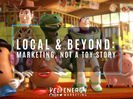 Local and Beyond - Marketing, Not a Toy Story