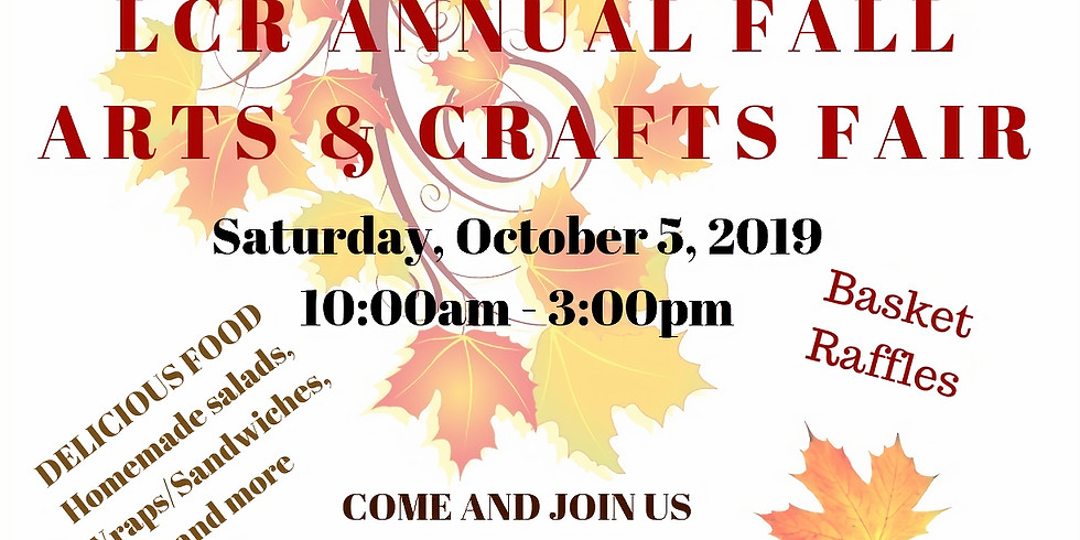 LCR ANNUAL FALL ARTS AND CRAFTS FAIR
