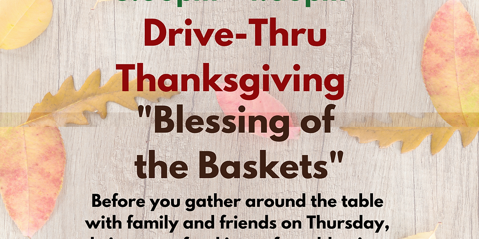 """Thanksgiving """"Blessing of  the Baskets"""""""