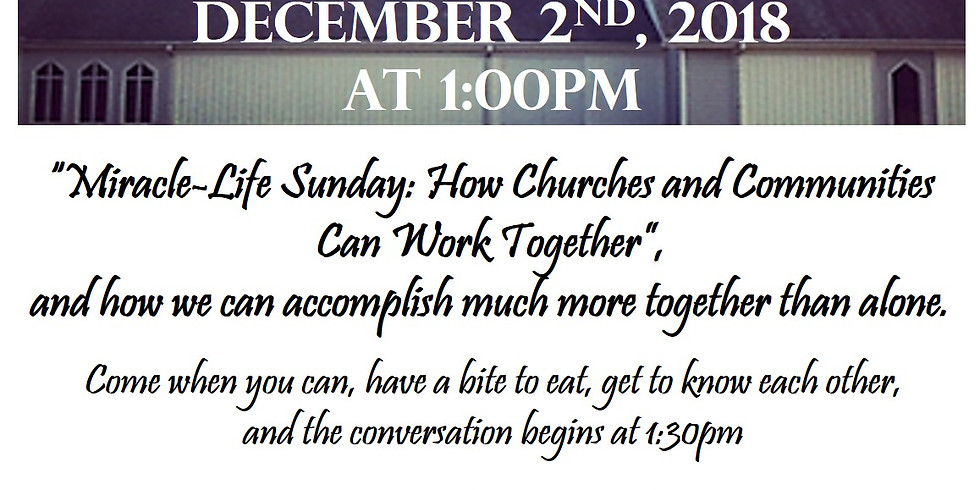 """MIRACLE-LIFE SUNDAY """"How Churches and Communities Can Work Together"""""""