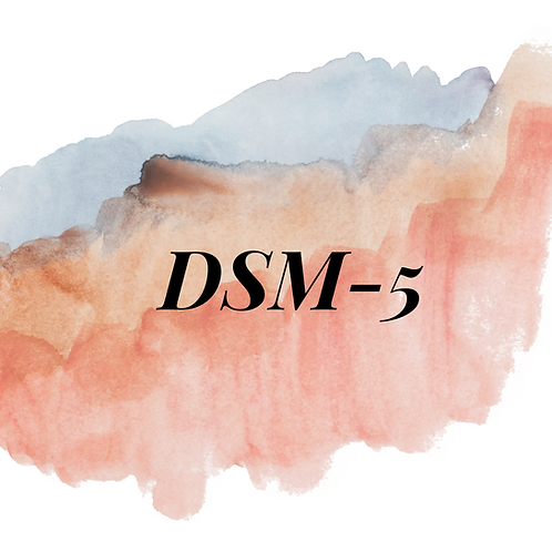LMSW/LCSW DSM 5 (mini session)