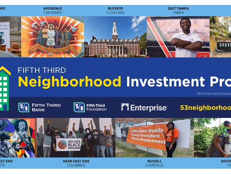 Fifth Third Announces $180 Million Neighborhood Investment Program in Collaboration with Enterprise