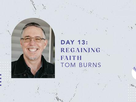 Day 13: Regaining Faith
