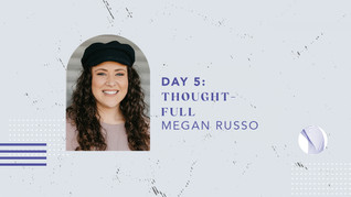 Day 5: Thought-full
