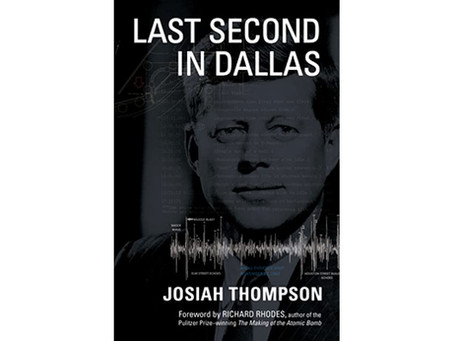 A Reminder - Read Nick Nalli's Important Review of Josiah Thompson's book, Last Second In Dallas