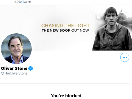 I've Been Blocked by Oliver Stone!