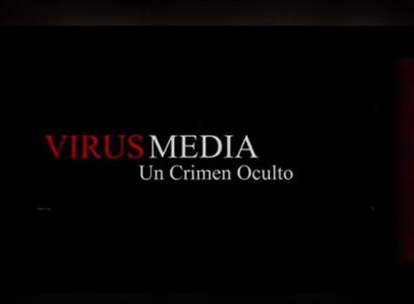 Virus Media un Crimen Oculto - Medicos por la Verdad España