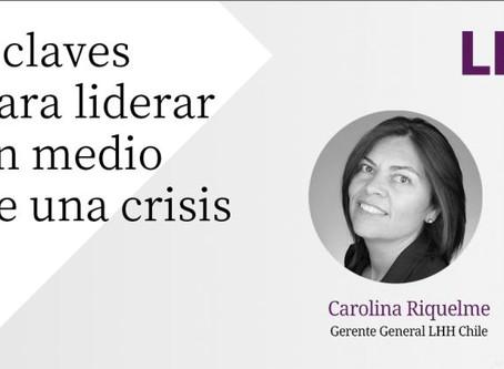 """Lee Hecht Harrison Chile """"El sentido táctico para abordar la crisis es un desafío de liderazgo """""""