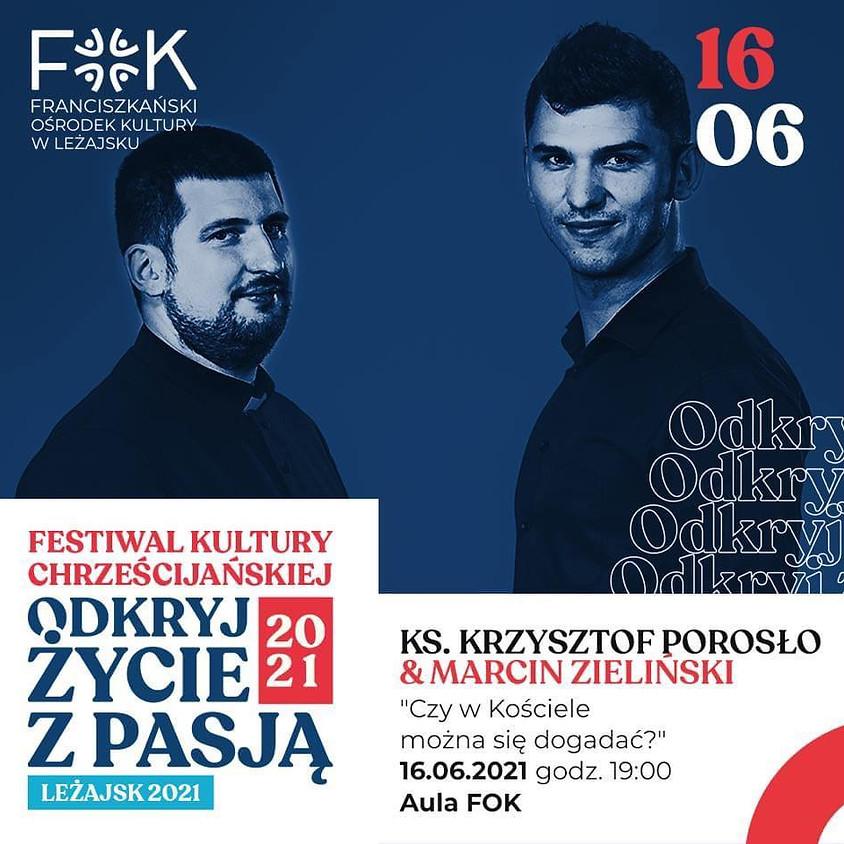 """Festiwal Kultury Chrześcijańskiej w Leżajsku. """"Czy można dogadać się w Kościele?"""""""