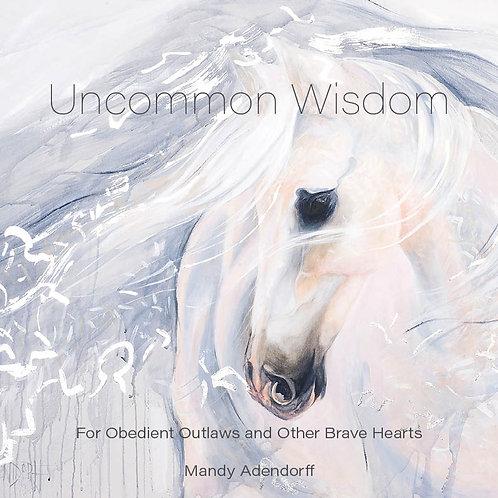 UNCOMMON WISDOM -Coffee Table Book