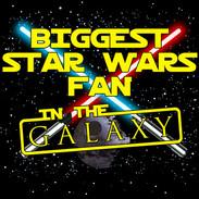Biggest Star Wars Fan in the Galaxy.jpg