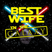 Best Wife in the Galaxy.jpg
