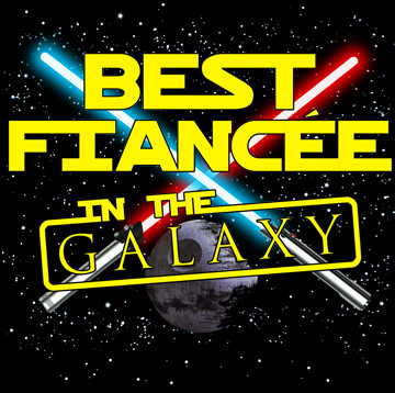 Best Fiancee in the Galaxy.jpg