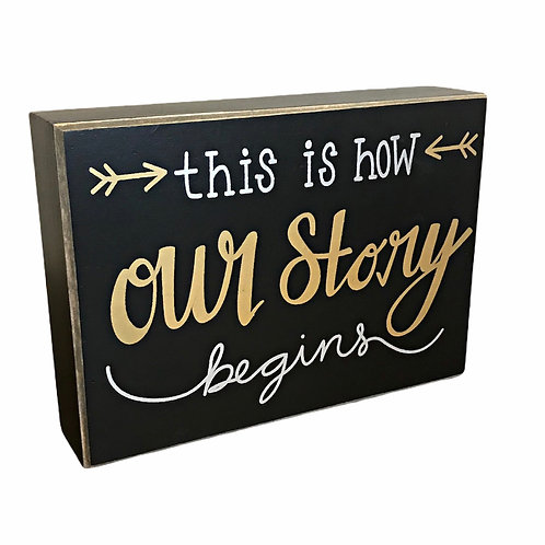 This is how our story begins sign