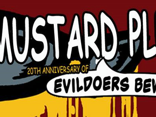 Mustard Plug to Perform Evildoers Beware! Live
