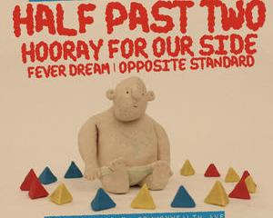 Half Past Two New Album & Shows