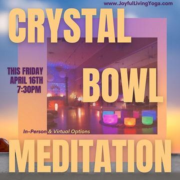 Crystal Bowl Meditation Friday, sound he
