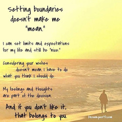 Setting Boundaries does not make me mean