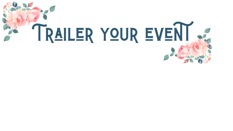 Trailer your event.png
