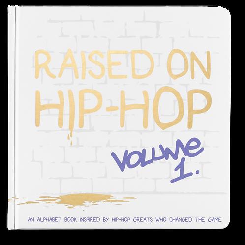 Raised on Hip-Hop Vol.1 ABCs