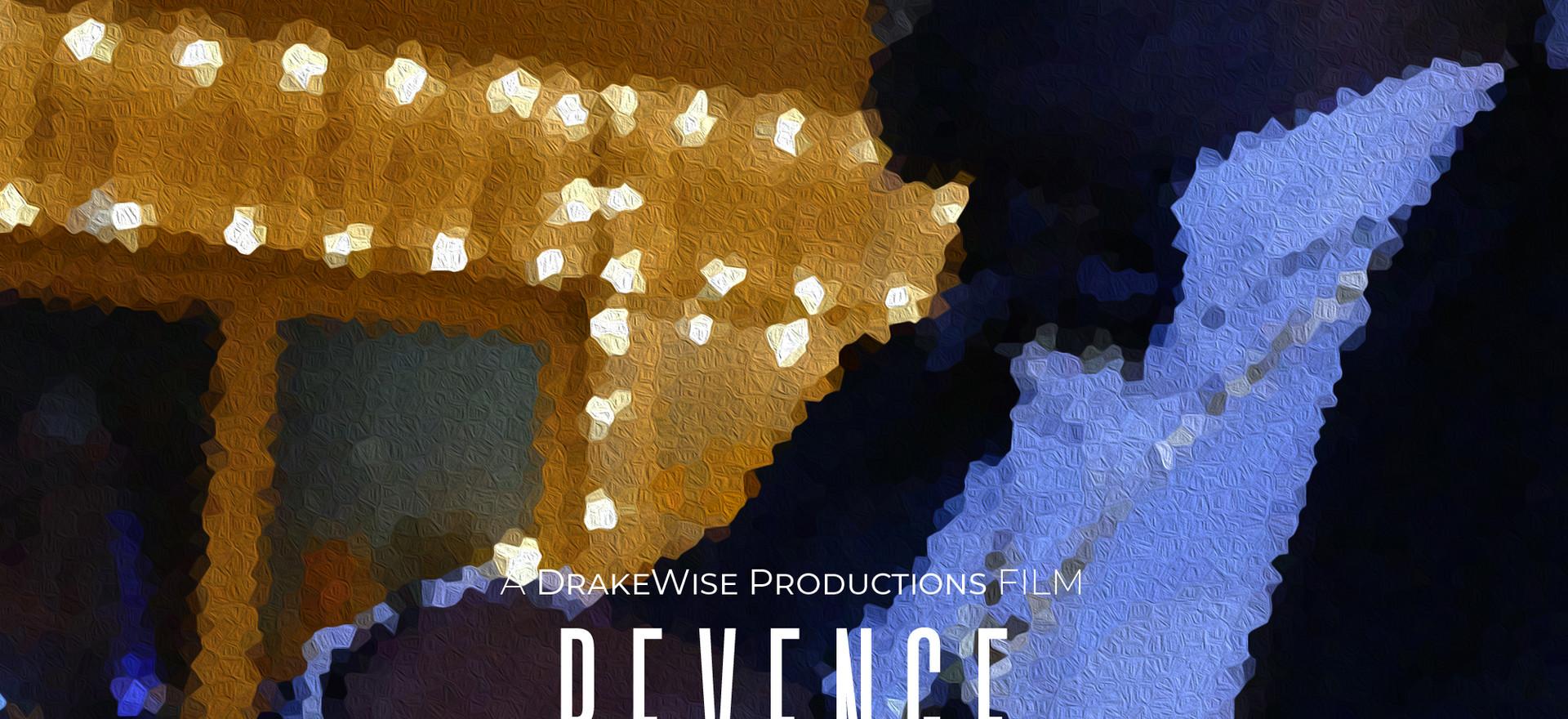 Revenge a DrakeWise Production - Directe