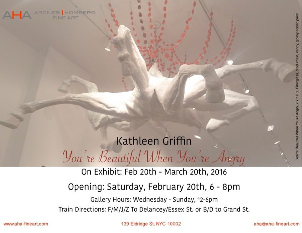 """You're Beautiful, when You're Angry"" - New AHA Show by Kathleen Griffin"