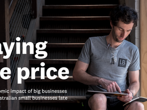 Paying the price. The economic impact of big businesses paying Australian small businesses late.