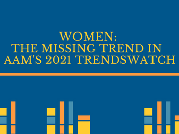 Women: The Missing Trend in  AAM's TrendsWatch