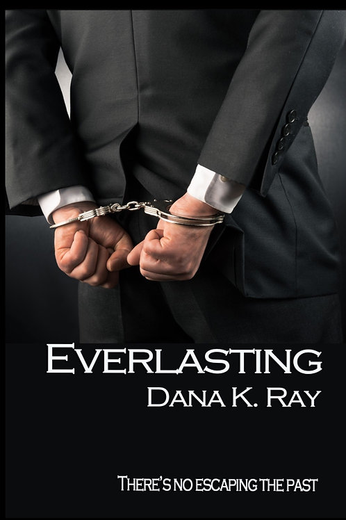 Everlasting, Book 3 in The Luciano Series