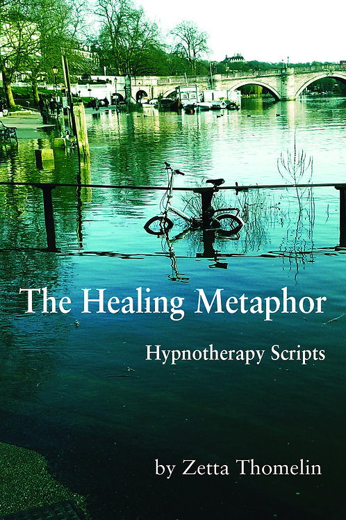 The Healing Metaphor - Hypnotherapy Scripts Book