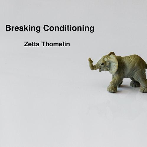 Breaking Conditioning Digital Download