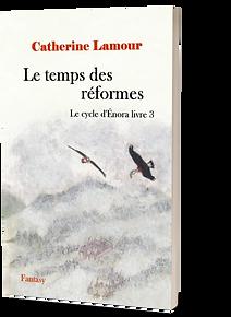 Couverture en 3D de Le temps des réformes, livre 3 du Cycle d'Énora
