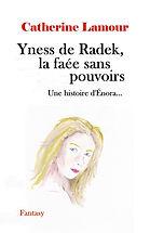 Couverture de Yness de Radek la faée sans pouvoirs visage de jeune femme blonde