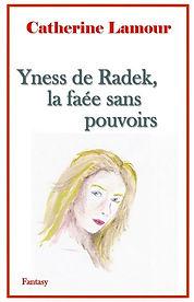 Ancienne couverture d'Yness de Radek, la faée sans pouvoirs. Un visage de femme et un cadre rouge pour la couverture.