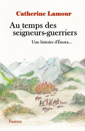Couverture deuxième édition de Au temps des seigneurs-guerriers, dessin amélioré