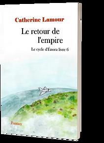 Couverture en 3D du Retour de l'emprie, livre 6 du Cycle d'Énora