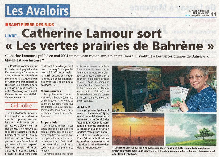 """article paru le 27 mai dans Le Publicateur libre. 3 photos : l'auteur, un paysage urbain enfumé et un paysage de campagne verdoyante. Catherine Lamour sort """"Les vertes prairies de Bahrène"""""""