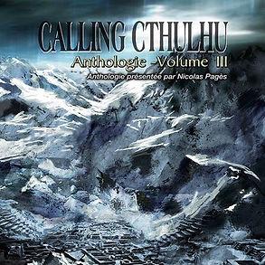 "Couverture de l'anthologie ""Calling Chtulhu"" tome 3"