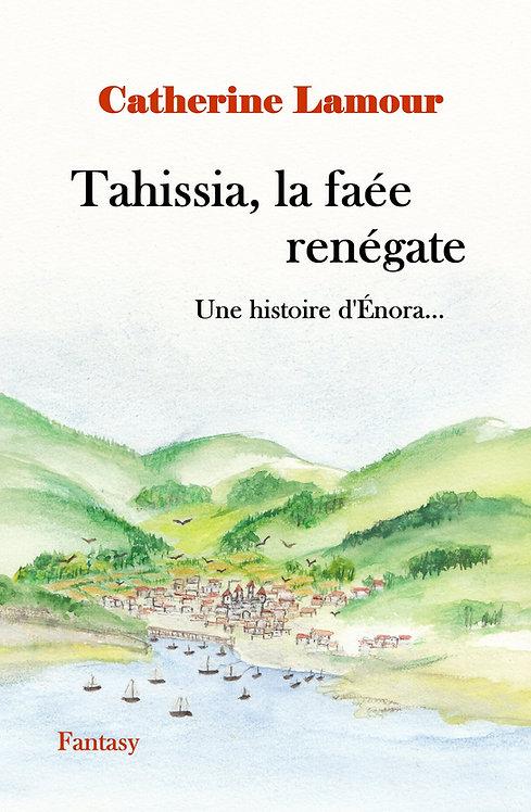 Tahissia, la faée renégate