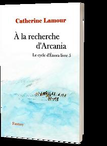 Couverture en D de À la recherche d'Arcania, livre 5 du Cycle d'Énora