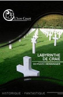 Couverture de Labyrinthe de Craie de Bernard Henninger