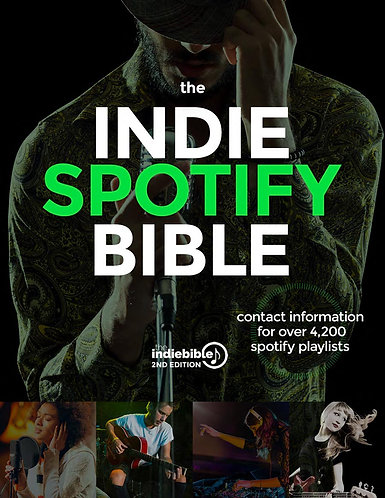 The Indie Spotify Bible | Contact Info for Over 4,200 Spotify Playlists — pdf